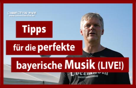 Bayerische Live-Musik im Bierzelt Tipps