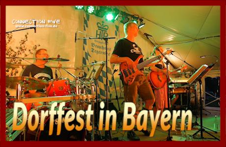 Dorffest Musik Bayern live